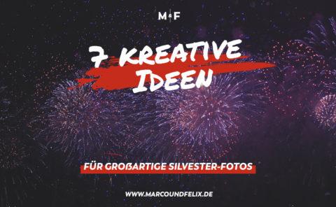 7 kreative Bildideen für großartige Fotos zu Silvester