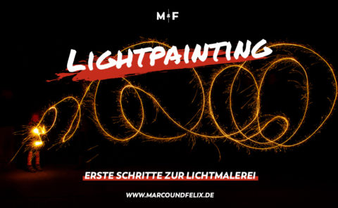 Lightpainting einfach erklärt - Marco und Felix geben eine Anleitung, wie auch Du tolle Lightpainting Bilder erstellst